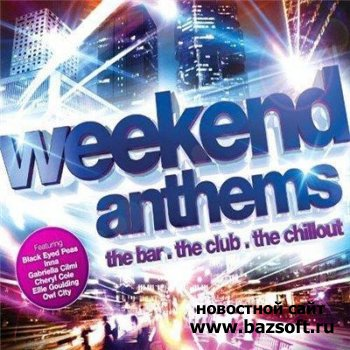 Weekend Anthems (2010)